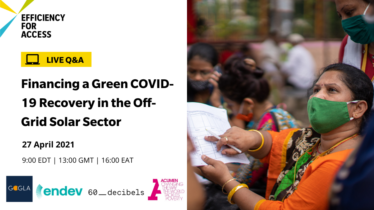 Live Q&A: Financing a Green COVID-19 Recovery in the Off-Grid Solar Sector