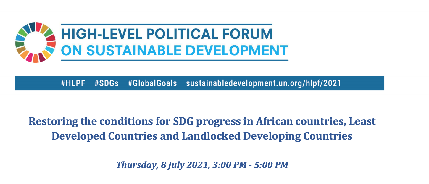 HLPF Event: Restoring the conditions for SDG progress in African countries, Least Developed Countries and Landlocked Developing Countries